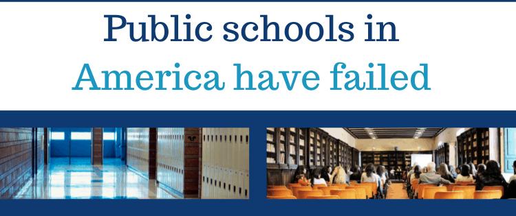 Public schools have failed