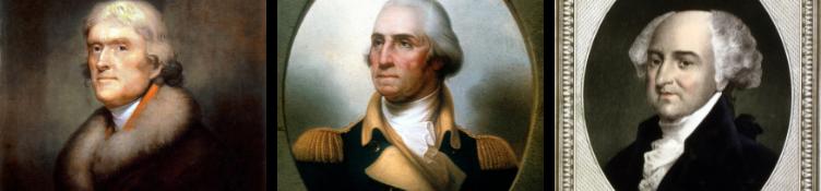 Presidents Jefferson, Washington, and Adams