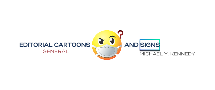 CARTOONS AND SIGNS