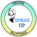 SPEAK UP TRUTH MATTERS